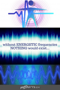 everything is energetic vibrations